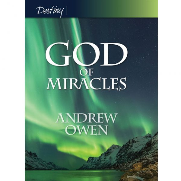 god of miracles by andrew owen